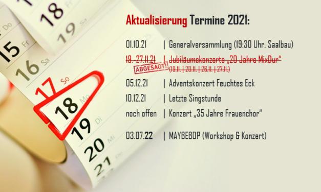 Termine 2021: MixDur-Jubiläumskonzerte abgesagt
